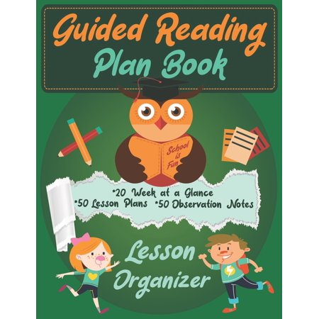 Guided Reading Lesson Plan : Small Group Organizer for Teachers Guided Reading Lesson Plans
