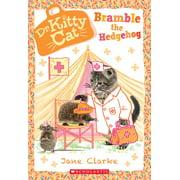 Dr. Kittycat: Bramble the Hedgehog (Dr. Kittycat #10), Volume 10 (Paperback)