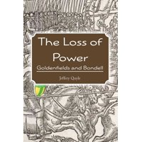 The Loss of Power : Goldenfields and Bondell