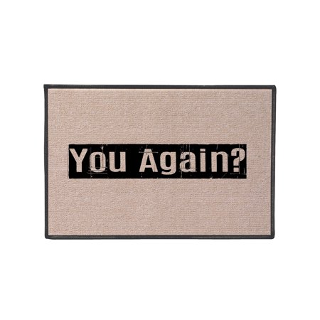 - What On Earth You Again?! Doormat - Funny Olefin Welcome Door Mat