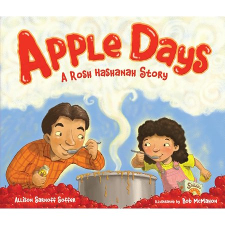 High Holidays: Apple Days: A Rosh Hashanah Story