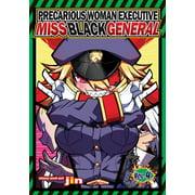 Precarious Woman Executive Miss Black General Vol. 4