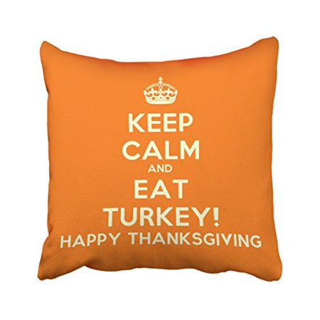 WinHome Happy Thanksgiving Quote Keep Calm And Eat Turkey Decorative Pillow Cover With Hidden Zipper Decor Cushion Two Sides 18x18 inches