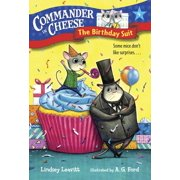 Commander in Cheese #4: The Birthday Suit - eBook