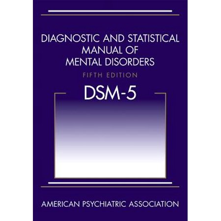 Diagnostic and Statistical Manual of Mental Disorders (Dsm-5(r))