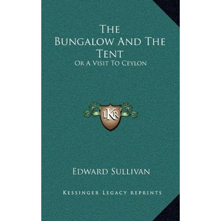 The Bungalow and the Tent: Or a Visit to Ceylon - image 1 of 1