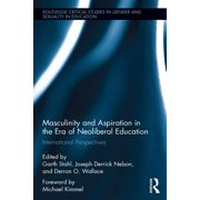 Masculinity and Aspiration in an Era of Neoliberal Education - eBook