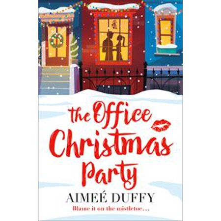 The Office Christmas Party: A fun, feel good Christmas cracker of a romance! - eBook - Fun Office
