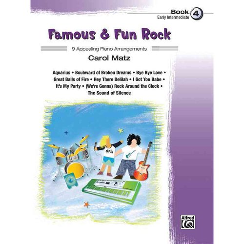Famous & Fun Rock, Book 4: 9 Appealing Piano Arrangements: Early Intermediate