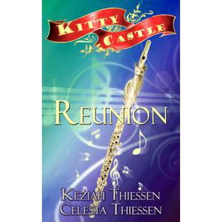 Reunion: Kitty Castle Series - eBook