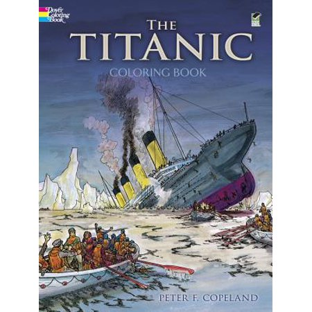 Dover History Coloring Book: The Titanic Coloring Book (Paperback ...