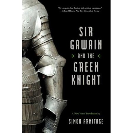 Sir Gawain and the Green Knight (A New Verse Translation) -