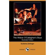 The Widow O'Callaghan's Boys (Illustrated Edition) (Dodo Press)