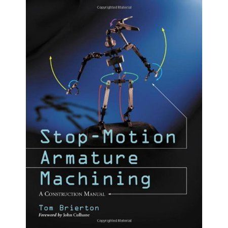 Stop-Motion Armature Machining: A Construction Manual