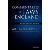 The Oxford Edition of Blackstone's : Commentaries on the Laws of England: Book I, II, III, and IV Pack