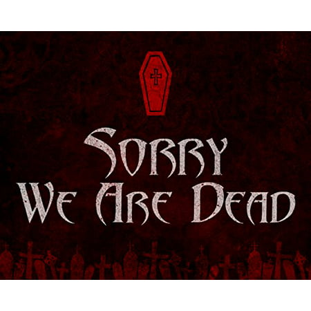 Sorry We Are Dead Print Red Background Coffin Picture Fun Scary Humor Halloween Wall Decoration Seasonal Poster