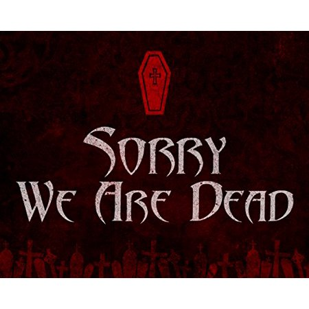 Sorry We Are Dead Print Red Background Coffin Picture Fun Scary Humor Halloween Wall Decoration Seasonal Poster (Halloween Prints)