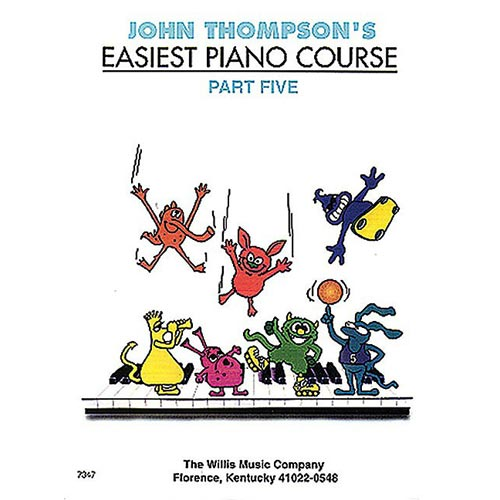John Thompson's Easiest Piano Course, 5
