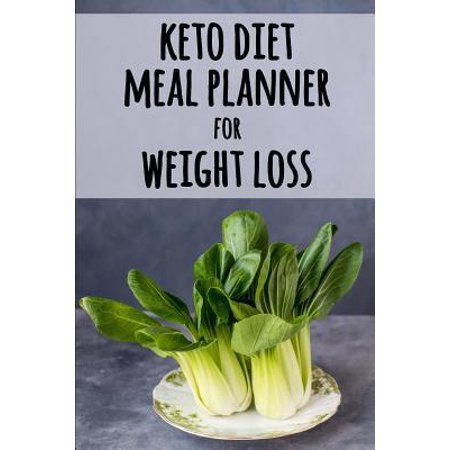 Keto Diet Meal Planner for Weight Loss: A Daily Food Tracker to Help You Lose Weight Become Your Best Self! Track and Plan Your Low-Carb Ketogenic Mea