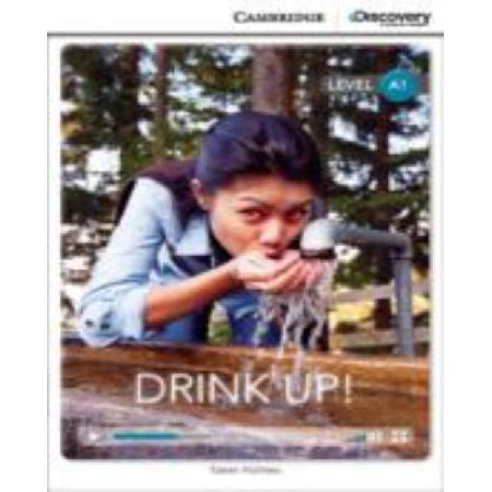 Drink Up  Beginning Book With Online Access  Cambridge Discovery Education Interactive Readers