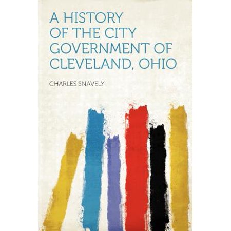 A History of the City Government of Cleveland, Ohio](City Of Fairfield Ohio)