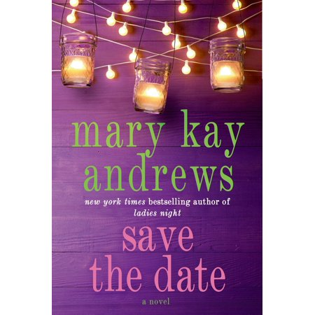 Save the Date : A Novel