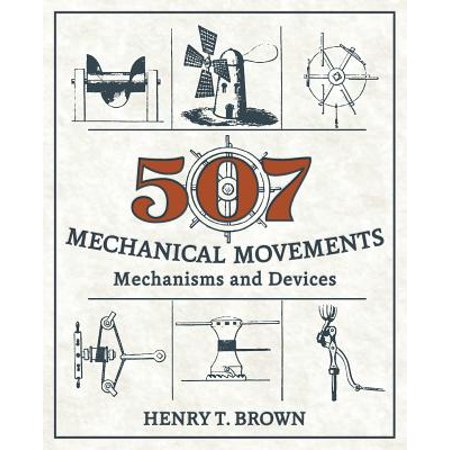507 Mechanical Movements : Mechanisms and Devices 17 Jewel Mechanical Movement