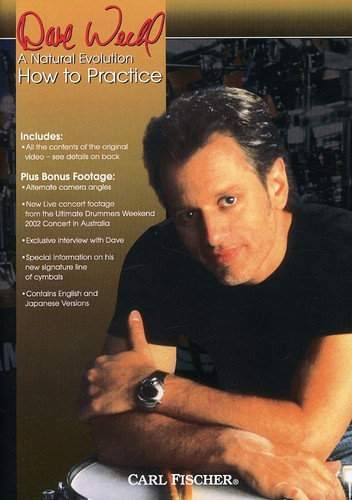 Dave Weckl: How to Practice by Weiss Instruments, Inc.