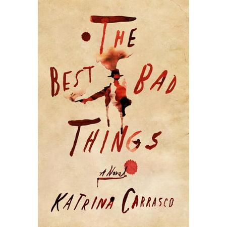The Best Bad Things - eBook