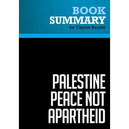 Summary of Palestine Peace Not Apartheid - Jimmy Carter - eBook (Jimmy Carter Halloween)