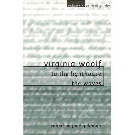 Jane Goldman (Virginia Woolf: To the Lighthouse / The Waves : Essays, Articles,)