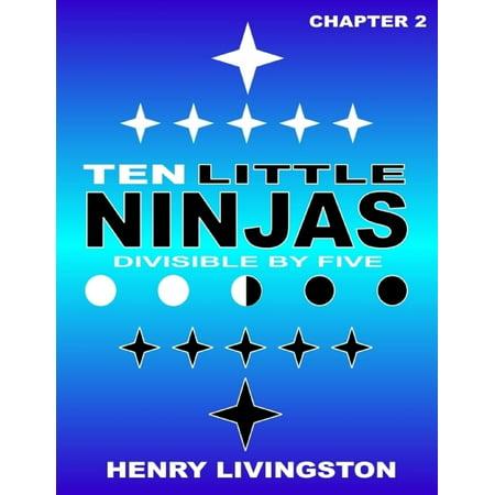 Ten Little Ninja: Divisible By Five: Chapter 2 - eBook - Little Ninjas Dallas