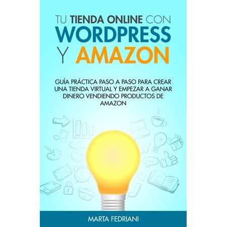 Tu tienda online con Wordpress y Amazon - eBook