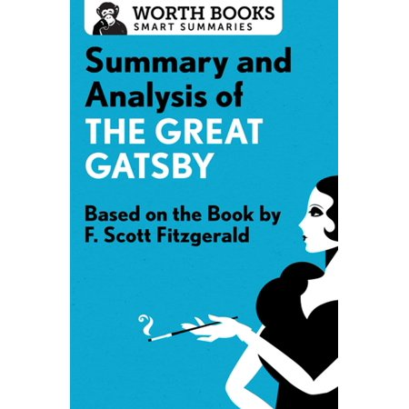 Summary and Analysis of The Great Gatsby - eBook - Great Gatsby Themed Party Attire
