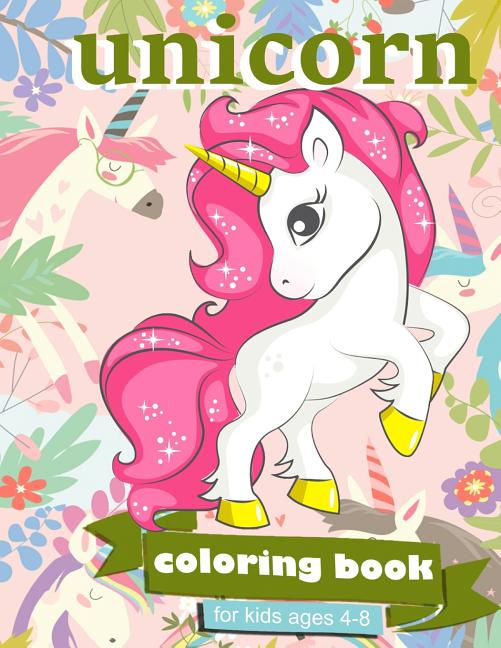 Zone365 Creative Journals - Unicorn Coloring Book : For Kids Ages 4-8 - 100 Coloring  Pages, 8.5 X 11 Inches (Paperback) - Walmart.com - Walmart.com