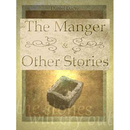 The Manger and Other Stories - eBook](Manger Silhouette)