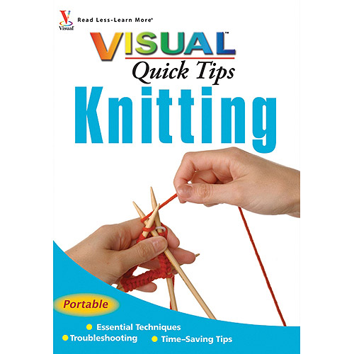 Wiley Publishers Visual Quick Tips Knitting