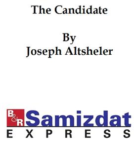 The Candidate: a Political Romance - eBook