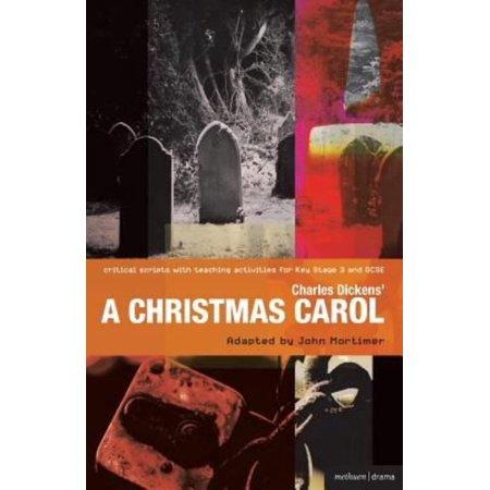 Charles Dickens' A Christmas Carol (Critical Scripts)