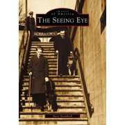 Images of America: The Seeing Eye (Paperback)