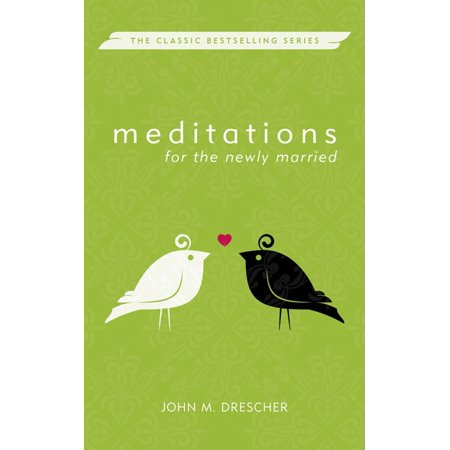 Meditations for the Newly Married - eBook