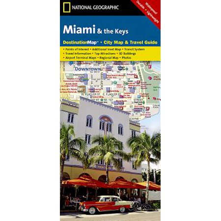 National geographic destination: miami and the keys - folded map: -