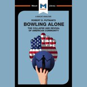 The Macat Analysis of Robert D. Putnam's Bowling Alone - Audiobook