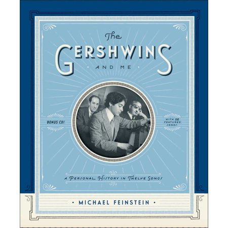 The Gershwins and Me : A Personal History in Twelve Songs - Halloween History Song