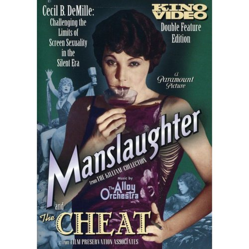 Cecil B. DeMille's Manslaughter (1922) / The Cheat (1915) (Silent)