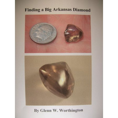 - Finding a Big Arkansas Diamond - eBook