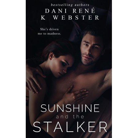 Sunshine and the Stalker