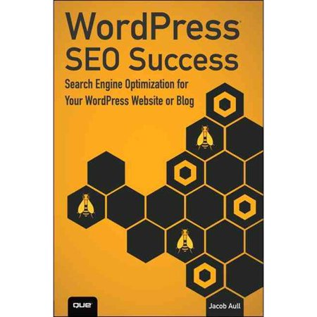 Wordpress Seo Success  Search Engine Optimization For Your Wordpress Website Or Blog