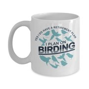 Retirement Plan Funny Birding Pun Coffee & Tea Gift Mug, Bird Watching Quotes Cup, Birds Themed Print Kitchen Ornaments, Birdwatcher Supplies And Table Décor Gifts For Retired Men & Women Bird Lovers