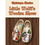 Little Wolff's Wooden Shoes - eBook